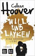 Will & Layken - Eine große Liebe - Colleen Hoover - E-Book