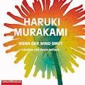Wenn der Wind singt - Haruki Murakami - Hörbüch
