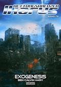 Rettungskreuzer Ikarus 73: Exogenesis - Ben Calvin Hary - E-Book