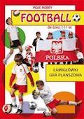Football dla dzieci 7-11 lat. Łamigłówki. Gra planszowa - Krzysztof Tonder - ebook