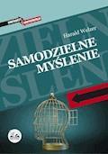 Samodzielne myślenie - Harald Welzer - ebook