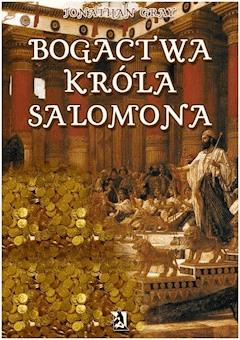 Bogactwa króla Salomona - Jonathan Gray - ebook