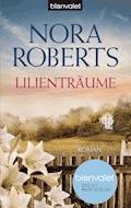 Lilienträume - Nora Roberts - E-Book