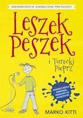 Leszek Peszek i Turecki Pieprz - Marko Kitti - ebook