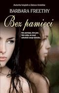 Bez pamięci - Barbara Freethy - ebook