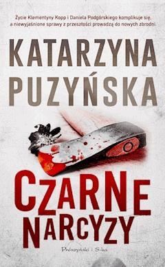 Czarne narcyzy - Katarzyna Puzyńska - ebook + audiobook