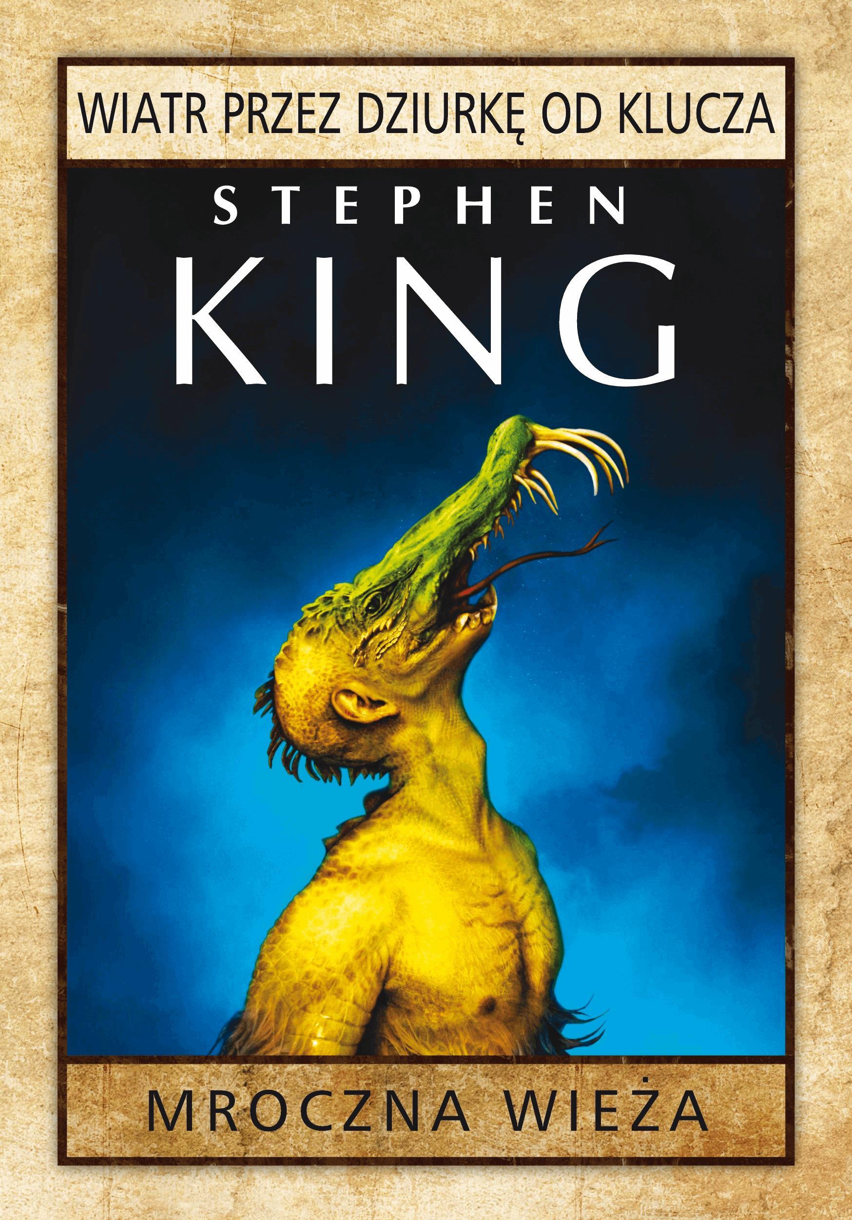 Wiatr przez dziurkę od klucza - Tylko w Legimi możesz przeczytać ten tytuł przez 7 dni za darmo. - Stephen King