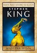 Wiatr przez dziurkę od klucza - Stephen King - ebook