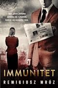 Immunitet - Remigiusz Mróz - ebook