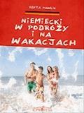 Niemiecki w Podróży i Na Wakacjach - Edyta Pawlik - ebook