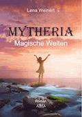 Mytheria - Lena Weinert - E-Book