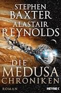 Die Medusa-Chroniken - Stephen Baxter - E-Book