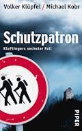Schutzpatron - Volker Klüpfel - E-Book