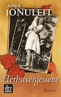 Herbstvergessene - Anja Jonuleit - E-Book