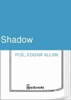 Shadow - Edgar Allan Poe - ebook