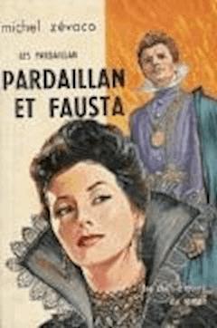 Pardaillan et Fausta - Michel Zévaco - ebook