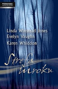 Strefa mroku - Linda Winstead Jones, Evelyn Vaughn, Karen Whiddon - ebook