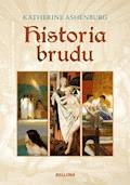 Historia brudu - Katherine Ashenburg - ebook