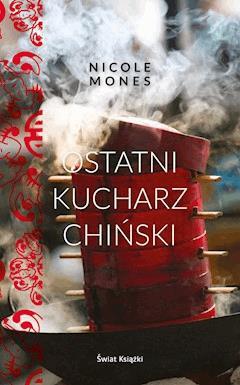 Ostatni kucharz chiński - Nicole Mones - ebook