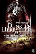 Dunkler Herrscher - Marc Stehle - E-Book + Hörbüch