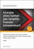 Intuicyjne zbiory rozmyte jako narzędzie finansów behawioralnych - Krzysztof Piasecki - ebook