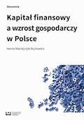 Kapitał finansowy a wzrost gospodarczy w Polsce - Iwona Maciejczyk-Bujnowicz - ebook