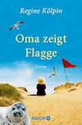 Oma zeigt Flagge - Regine Kölpin - E-Book