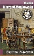 Błękitna książeczka - Waleria Marrene-Morzkowska - ebook