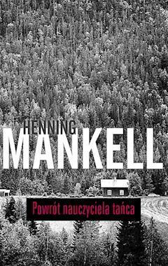 Powrót nauczyciela tańca - Henning Mankell - ebook