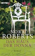 Das Haus der Donna - Nora Roberts - E-Book