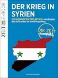 Der Krieg in Syrien – DIE ZEIT Kompakt - DIE ZEIT - E-Book
