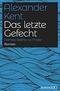 Das letzte Gefecht - Alexander Kent - E-Book