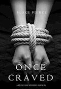 Once Craved (a Riley Paige Mystery--Book #3) - Blake Pierce - E-Book