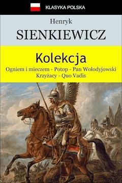 Kolekcja Sienkiewicza - Henryk Sienkiewicz - ebook