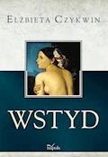 Wstyd - Elżbieta Czykwin - ebook