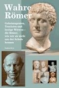 Wahre Römer - Stephan Berry - E-Book