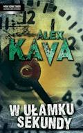 W ułamku sekundy - Alex Kava - ebook