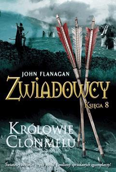 Królowie Clonmelu - John Flanagan - ebook