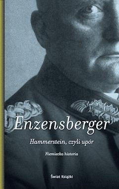Hammerstein, czyli upór - Hans Magnus Enzensberger - ebook