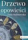 Drzewo opowieści - Zuza Malinowska - ebook
