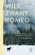 Wilk zwany Romeo - Nick Jans - ebook
