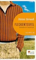 Fleckenteufel - Heinz Strunk - E-Book