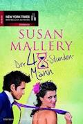 Der 48-Stunden-Mann - Susan Mallery - E-Book + Hörbüch