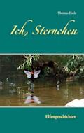 Ich, Sternchen - Thomas Eisele - E-Book