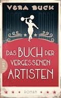 Das Buch der vergessenen Artisten - Vera Buck - E-Book