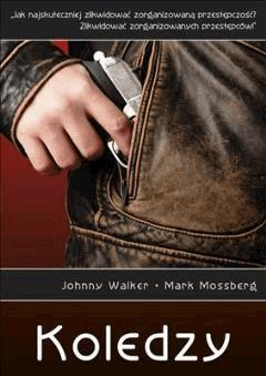 Koledzy - Johnny Walker, Mark Mossberg - ebook