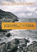 Zielona wyspa - Igor Ostachowicz - ebook + audiobook