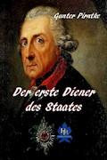 Der erste Diener des Staates - Gunter Pirntke - E-Book