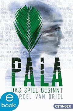 Pala - Das Spiel beginnt - Marcel van Driel - E-Book