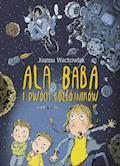 Ala Baba i dwóch rozbójników - Joanna Wachowiak - ebook